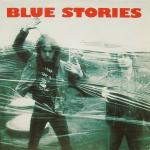 BLUE STORIES - What you deserve LP