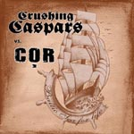 Crushing Caspars vs. COR - Baltic Sea for Life LP