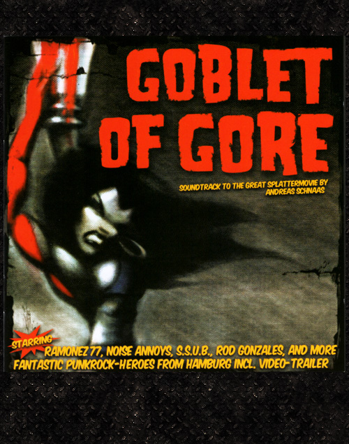 Goblet Of Gore - Soundtrack To The Great Splattermovie CD
