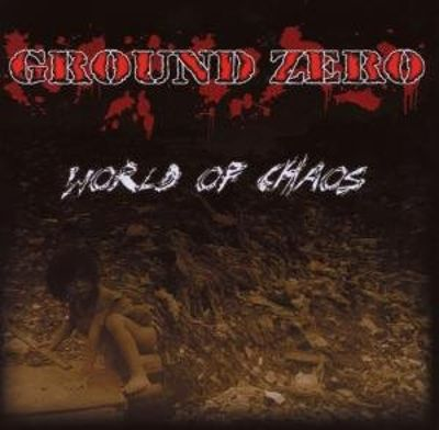 Ground Zero - World of chaos CD