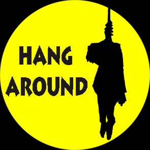 Hang Around Button