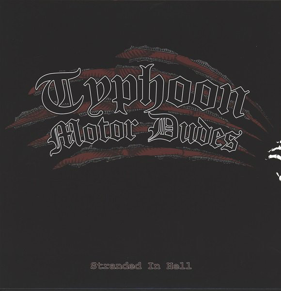 Typhoon Motor Dudes  ‎– Stranded In Hell LP