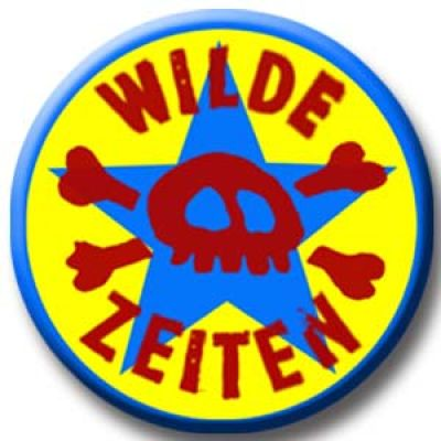 Wilde Zeiten Button