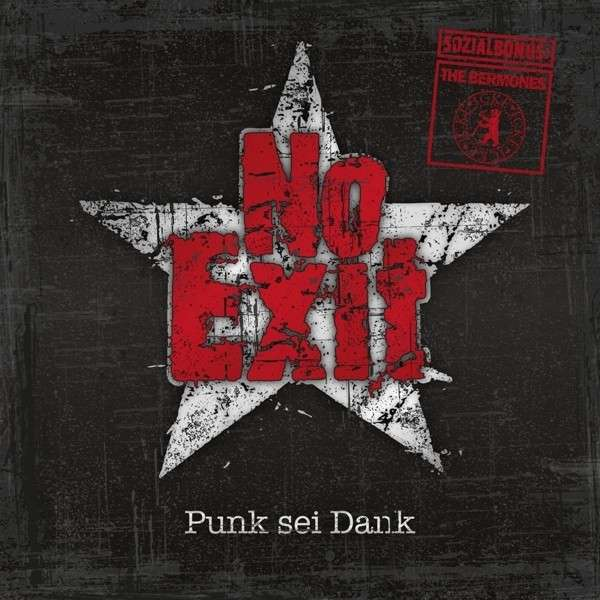 No Exit / Bermones, the: Punk Sei Dank! CD