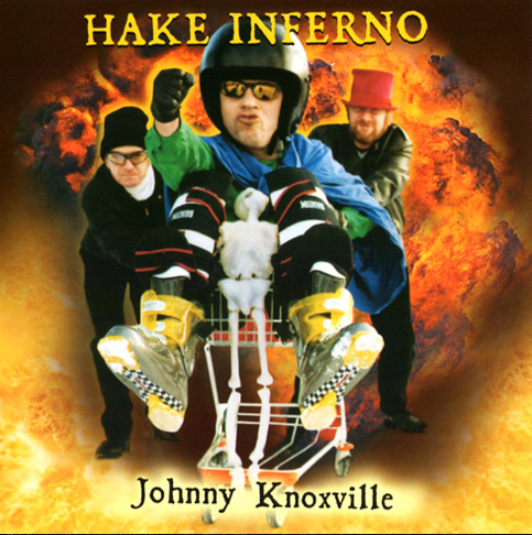Hake Inferno - Johnny Knoxville EP